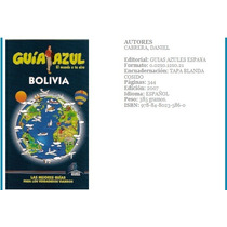 Bolivia Guía Azul - Guía De Viaje