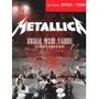 Metallica Orgullo, Pasion Y Gloria