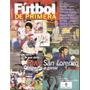 Futbol De 1º Nº3- El Grafico- Gallardo- River- San Lorenzo