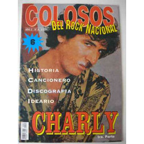 Revista Colosos Del Rock Nacional N° 6: Charly Primera Parte