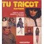 Tu Tricot Boutique Todo El Ajuar Desde El Chaleco Al Tapado