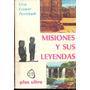 Misiones Y Sus Leyendas- Pasteknik Editorial Plus Ultra