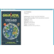 Chicago Guia Azul Guia De Viaje