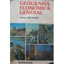 Geografia Economica General Juana Ines Montenegro Kapelusz