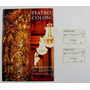 Antiguo Catalogo Teatro Colon. Mozarteum 1997 Y 2 Entradas