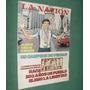 Revista Nacion 949 Butler Maria Callas Jose Lozano Neuquen