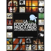 Fotografia Paso A Paso - Michael Langford
