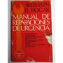 Manual De Reparaciones De Urgencia Averias Incendios Auxilio