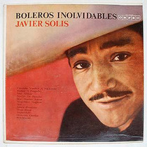 Javier Solis - Boleros Inolvidables