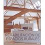 Rehabilitacion De Espacios Rurales - Bradbury Dominic