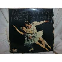 Vinilo Musica Ballet Para El Recuerdo