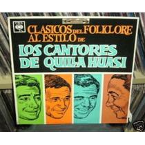 Cantores Quilla Huasi Clasicos Del Folklore Vinilo Argentino