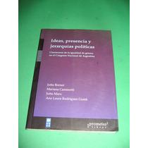 Ideas, Presencia Y Jerarquias Politicas - Borner, Caminotti,