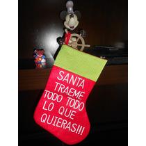 Bota Navideña! Santa Traeme Todo...!! Divertido Mensaje!!
