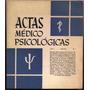 Revista Actas Médico Psicológicas. Año I - Nº 1 1958