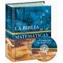 La Biblia De Las Matematicas C/cd -envio Gratis Todo El País
