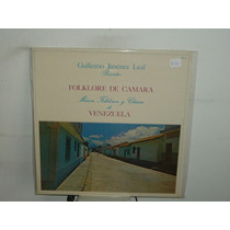 Guillermo Jimenez Leal Folklore De Camara Vinilo Venezolano