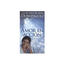 Amor En Accion. Dominguez, Claudio Maria.