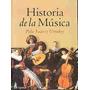 Historia De La Musica - Pola Suarez Urtubey (cla)