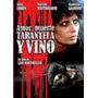 Amor Muerte Tarantela Y Vino De Lina Wertmuller Dvd Original