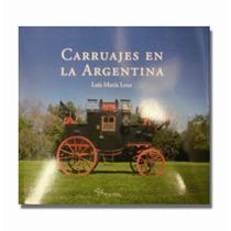 Carruajes En La Argentina. [microcentro]