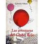 Las Aventuras Del Globo Rojo - Villano, Gabriela