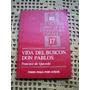 Vida Del Buscon Don Pablos Por Francisco De Quevedo
