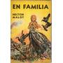 En Familia De Hector Malot