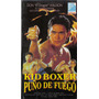 Kid Boxer Puño De Fuego Don El Dragon Willson Vhs