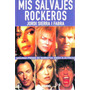 Mis Salvajes Rockeros Jordi Sierra I Fabra