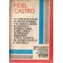 Fidel Castro - La Cancelacion De La Deuda Externa