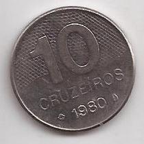 Brasil Moneda De 10 Cruzeiros Año 1980 !!!