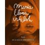 María Elena Walsh En La Casa De Doña Disparate. V. Ocampo