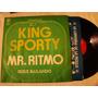 King Sporty Mr Ritmo Sigue Bailando 45 Single Dj 1977 Vinilo