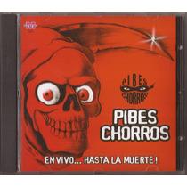 Pibes Chorros En Vivo... Hasta La Muerte! Cd Nuevo Cumbia
