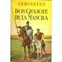 Don Quijote De La Mancha - Cervantes - Edic. Anaconda