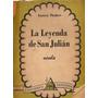 La Leyenda De San Julian - Gustavo Flaubert - Edic. Anaconda