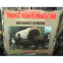 John Cacavas Paint Your Wagon Soundtrack Vinilo Argentino