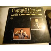 Luis Landriscina, Cantata Criolla Opas 22 Y Yo 23 Vinilo Lp