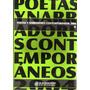Poetas Y Narradores Contemporáneos 2004 Antología Iv