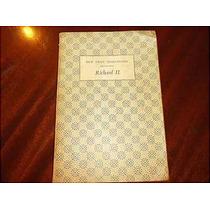 Shakespeare, Richard Ii For Teachers & Students Of English