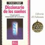 Diccionario De Los Sueños De Tony Crisp