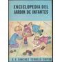 Enciclopedia Del Jardín De Infantes - O.r. Sanchez