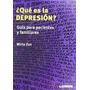 Qué Es La Depresión Guia Para Pacientes Y Familiares
