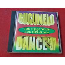 Los Halcones Vs Los Delfines - Cucumelo Dance 97 - Ind Arg