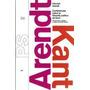 Conferencias Sobre La Filosofia Politica De Kant De Arendt