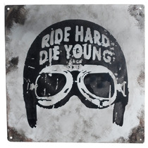 Cartel Antiguo Ride Hard 20x20cm De Chapa Gruesa (0,89mm)