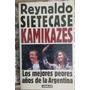 Reynaldo Sietecase Kamikazes