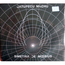 Catupecu Machu - Simetria De Moebius