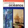 Deacon. Oceanos. Atlas Histórico Exploraciones En Los Mares